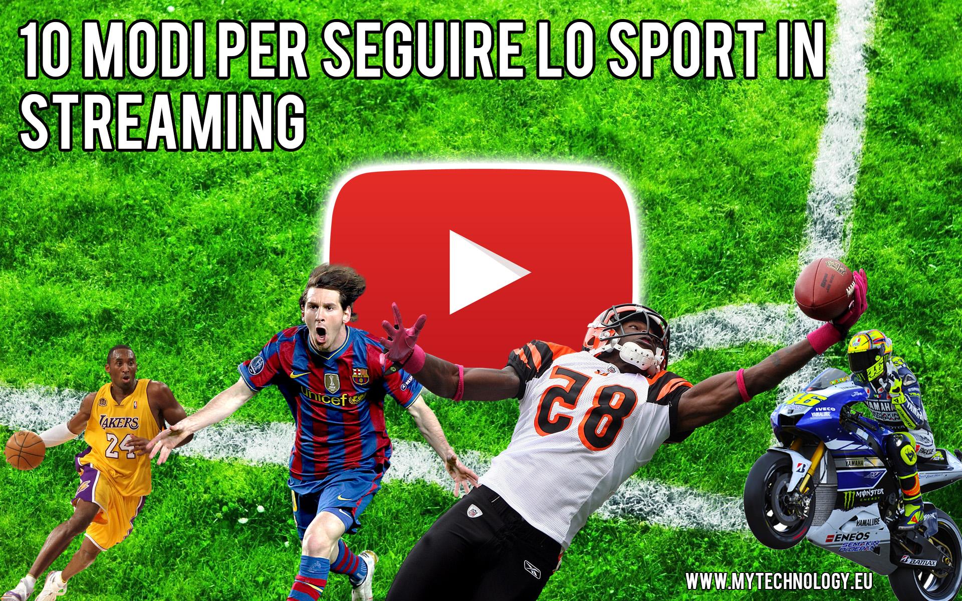 10 modi sport streaming